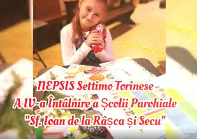 """NEPSIS Settimo Torinese - Retrospectivă - A IV-a Săptămână a Școlii Parohiale """"Sf. Ioan de la Râşca si Secu"""""""