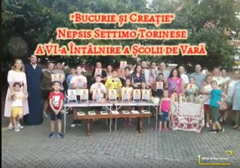 """""""Bucurie și Creație""""- A Vl-a Întâlnire a Școlii de Vară - NEPSIS Settimo Torinese"""